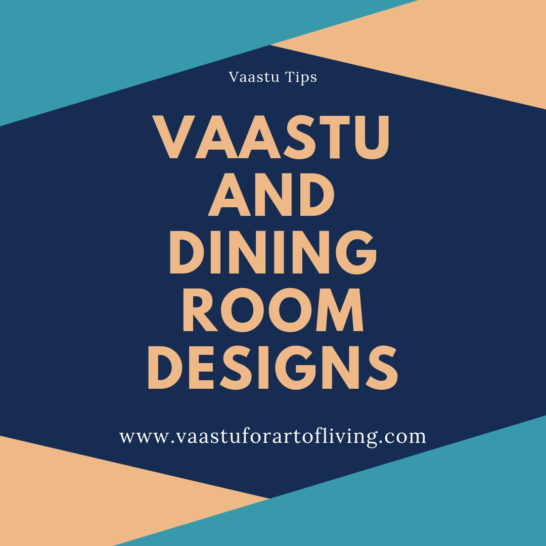 Whether It Is Decoration Of Your Living Room Kitchen Or Dining Vaastu Offers Some Simple Yet Effective